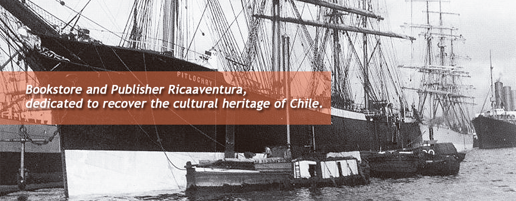 Bookstore and Publisher Ricaaventura, dedicated to recover the cultural heritage of Chile