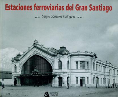 estaciones-ferroviarias-del-gran-santiago