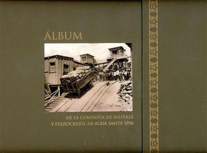 Compañía de Salitres y Ferrocarril de Agua Santa 1896