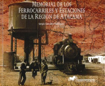 Memorial de los Ferrocarriles y Estaciones de la Región de Atacama